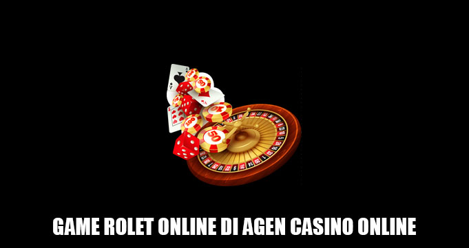 game rolet online di agen casino online